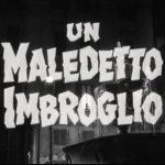 maledetto-imbroglio-title-still